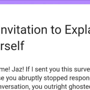 This Girl Found A Genius Way To Get Answers Out Of All The Men Who Have Ghosted Her